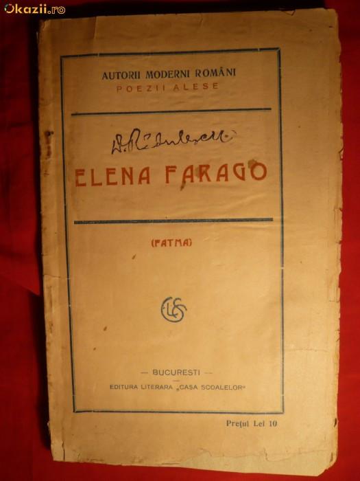 Elena Farago ( Fatma) - Poezii Alese - 1923 -Prima Editie foto mare