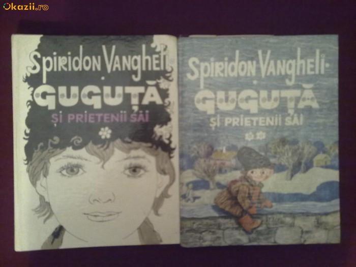 U21H  Spiridon Vangheli - Guguta si prietenii sai (2 vol.) foto mare
