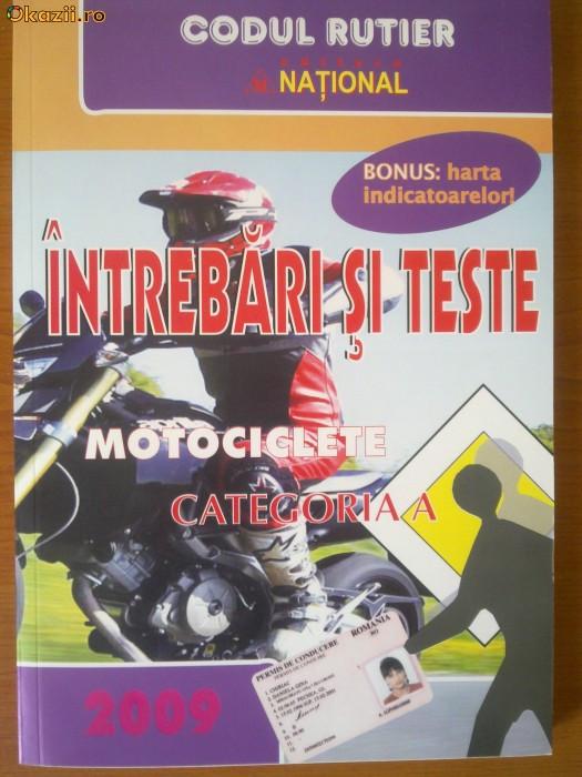 legislatie categoria A motociclete+chestionare NOUA 2011 foto mare
