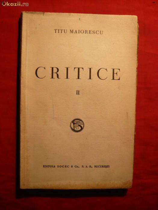Titu Maiorescu - Critice 1866-1907  vol 2 - ed. 1908 foto mare