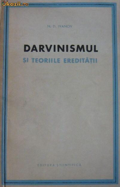 Darvinismul si teoriile ereditatii  -  N.D.  Ivanov