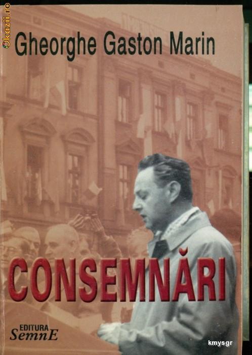 CONSEMNARI - Gheorghe Gaston Marin