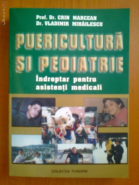 PUERICULTURA SI PEDIATRIE - INDREPTAR PENTRU ASISTENTI MEDICALI - CRIN MARCEAN, VLADIMIR MIHAILESCU foto mare