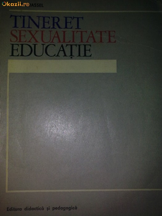 Tineret, sexualitate, educatie - Heinz Grassel foto mare