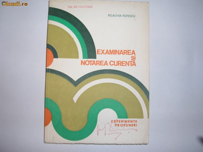 P.Popescu - Examinarea si notarea curenta(experimente),RF11/3
