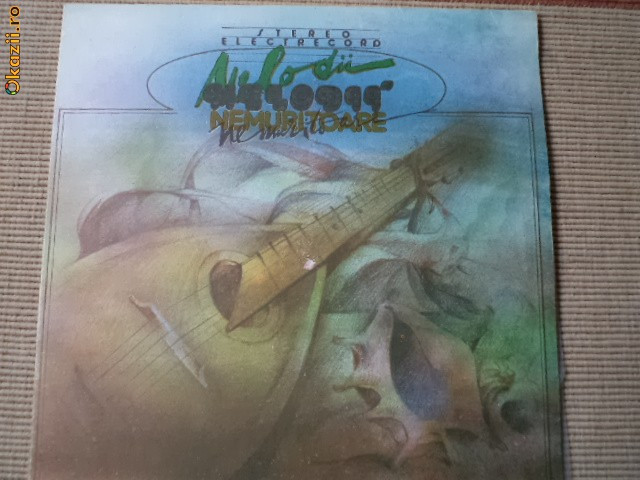 MELODII NEMURITOARE disc vinyl lp muzica usoara slagare compilatie electrecord
