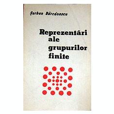 Reprezentari de grupuri finite  Serban Barcanescu