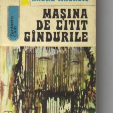 Andre maurois - masina de citit gandurile ( sf ) - Roman, Anul publicarii: 1973