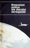 Dimensiuni psihice ale zborului aerospatial - *****, Alta editura