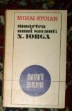 Moartea unui savant: Nicolae Iorga - Mihai Stoian
