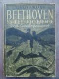 Romain Rolland - Beethoven, marile epoci creatoare de la eroica la appassionata