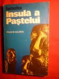 Fantastica insula a PASTELUI de Franciis Maziere -1975