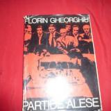FLORIN GHEORGHIU ''PARTIDE ALESE '' - 1980 - Carte sport