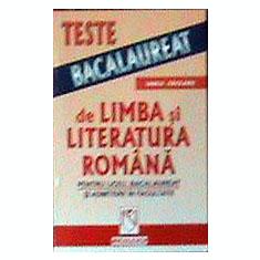 Teste de bacalaureat -romana - Iancu Saceanu - Teste Bacalaureat