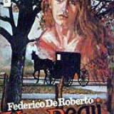 Viceregii - Federico de Roberto - Istorie