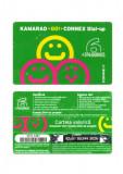 CARTELA  ROMANIA CONNEX KAMARAD 6 USD  + 3 % - PENTRU COLECTIONARI  **