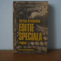 Vartan Arachelian - Editie speciala - Roman, Anul publicarii: 1990