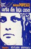Iarba din fata casei - Mircea Popescu, Alta editura