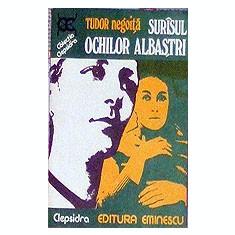 Surisul ochilor albastrii - Tudor Negoita - Roman