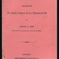 Interpelare, Stefan Ioan, Deputat, Colegiu II, Suceava, 1911 - Carte Editie princeps