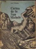 Axel munthe - cartea de la san michele, 1970