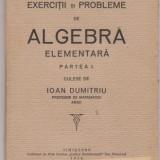 I.Dumitriu / Algebra elementara (editie 1924) - Carte Editie princeps