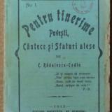 Radulescu , Pentru tinerime , Povesti , cantece si sfaturi , Campulung , 1912
