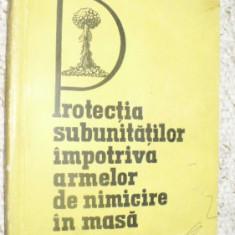PROTECTIA SUBUNITATILOR IMPOTRIVA ARMELOR DE NIMICIRE IN MASA