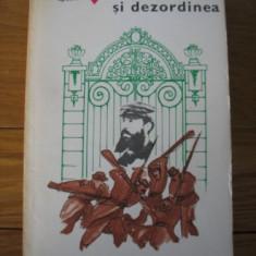 Claude Spaak - Ordinea si dezordinea - Roman, Anul publicarii: 1977