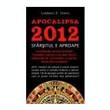 Apocalipsa 2012. Sfarsitul e aproape-Lawrence E. Joseph, Alta editura