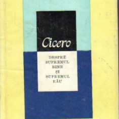 Cicero - Despre supremul bine si supremul rau