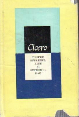 Cicero - Despre supremul bine si supremul rau foto