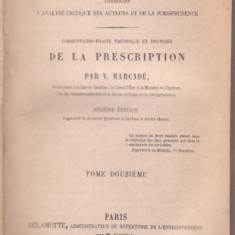 V.Marcade / Explication du Code Napoleon (Paris, 1867) - Carte Codul penal adnotat