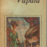 Henri de regnier - vapaia - Roman, Anul publicarii: 1988
