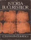 Constantin C.Giurescu / Istoria Bucurestilor, Constantin C. Giurescu