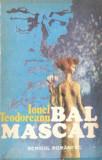 Ionel Teodoreanu, Bal mascat