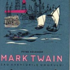 pete solomon - mark twain sau aventurile umorului