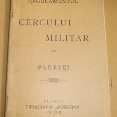 Regulamentul CERCULUI MILITAR din Ploesti, Ploesci 1903
