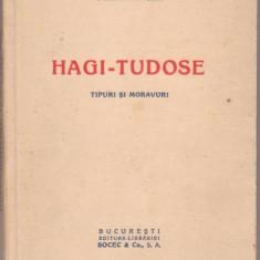 B.Delavrancea / HAGI - TUDOSE (editie interbelica) - Carte Editie princeps