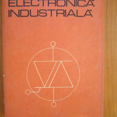 ELECTRONICA INDUSTRIALA P.CONSTANTIN - Carti Electronica
