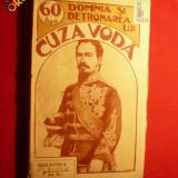 DOMNIA SI DETRONAREA LUI CUZA-VODA - 1912 - Istorie