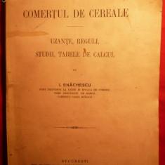 I.ENACHESCU - COMERTUL CU CEREALE - 1913 - Carte despre fiscalitate