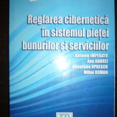 REGLAREA CIBERNETICA IN SISTEMUL PIETEI BUNURILOR SI SERVICIILOR - Carte Cibernetica