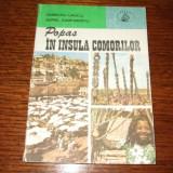 V.Urucu si A.Zamfirescu - Popas in Insula Comorilor - Carte de calatorie