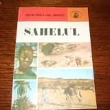 V.Urucu si A.Zamfirescu - Sahelul - Carte de calatorie