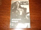 Henry Miller - Primavara neagra, 1990