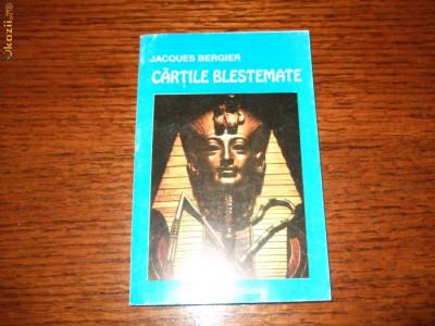 Jacques Bergier - Cartile blestemate foto