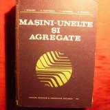 MASINI -UNELTE SI AGREGATE - 1983 - Carti Mecanica