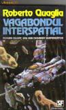 roberto quaglia - vagabondul interspatial ( sf )