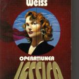 Hermann weiss - operatiunea jessica - Roman, Rao, Anul publicarii: 1993